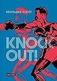 Knock Out! (Graphic Novel): Die Geschichte von E. Griffith - Reinhard Kleist