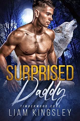 Surprised Daddy (Timberwood Cove Book 2)