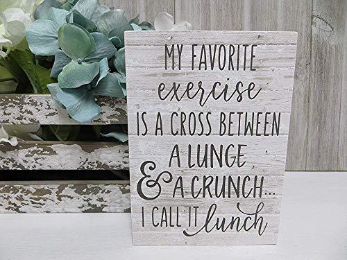 Ral454ick Mijn Favorie Oefening is een kruis tussen een Lunge en een Crunch.Het heet Lunch Humorous Quote Teken Grappig Teken Kantoor Teken 8x12 inch Wall Art Rustieke Plaque Plank Wanddecoratie