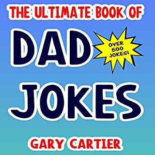 The Ultimate Book of Dad Jokes - 500 Jokes Inside cover art