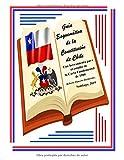 Guía Esquemática de la Constitución de Chile. Una herramienta para el estudio de la Carta Fundamental de 1980.