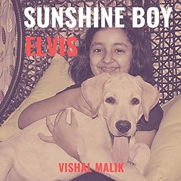 Sunshine Boy Elvis