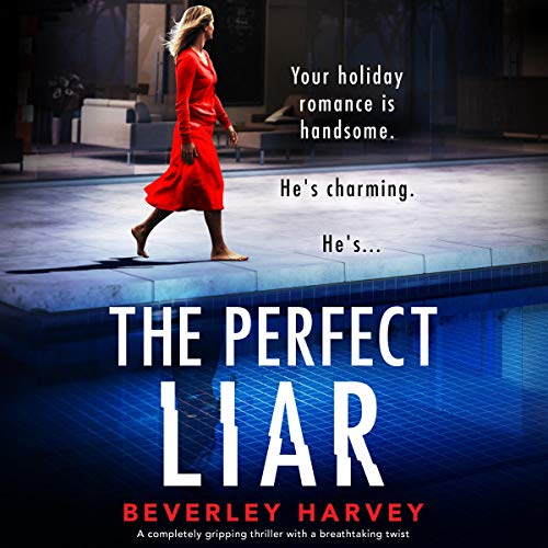 The Perfect Liar Audiobook By Beverley Harvey cover art