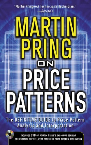 Pring on Price Patterns: The Definitive Guide to Price Pattern Analysis and Intrepretation (English Edition)