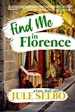 Find Me in Florence