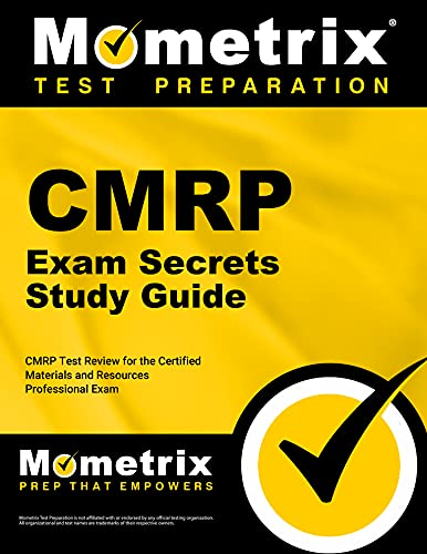 Cmrp Exam Secrets Study Guide Cmrp Test Review For The Certified Materials Resources Professional Examination