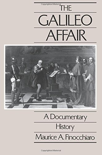 The Galileo Affair (California Studies in the History of...