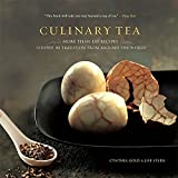 Culinary Tea: More Than 150 Recipes Steeped in Tradition by Cynthia Gold and Lise Stern