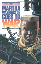 Martha Washington Goes to War by Dave Gibbons (Artist) › Visit Amazon's Dave Gibbons Page search results for this author Dave Gibbons (Artist), Frank Miller (14-Nov-1995) Paperback