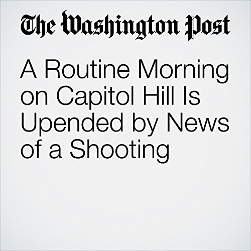 A Routine Morning on Capitol Hill Is Upended by News of a Shooting copertina