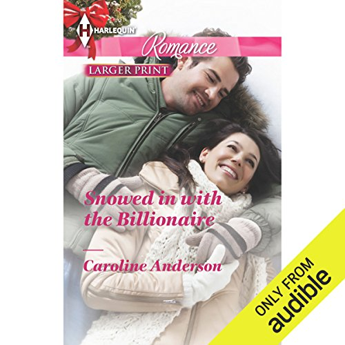 Snowed in with the Billionaire audiobook cover art