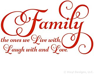 Family the ones we Live with Laugh with and Love Quote Vinyl Wall Art Decal Sticker, Removable Home Decor, Red, 35
