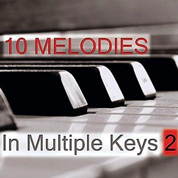 10 Melodies in Multiple Keys Volume 2