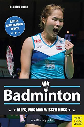 Badminton: Alles, was man wissen muss (German Edition)