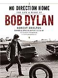 Bob Dylan: No Direction Home (English Edition)