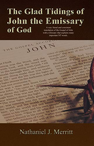The Glad Tidings of John the Emissary of God (English Edition)