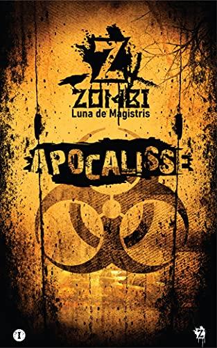 ZxZombi - Apocalisse (Italian Edition)