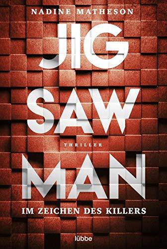 Buchseite und Rezensionen zu 'Jigsaw Man - Im Zeichen des Killers: Thriller' von Nadine Matheson