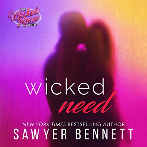 Page de couverture de Wicked Need