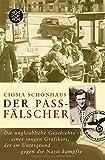Cioma Schönhaus: Der Passfälscher
