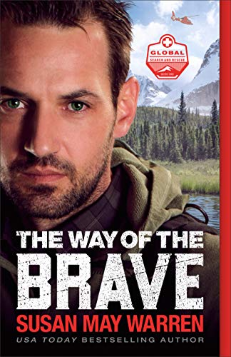 The Way of the Brave (Global Search and Rescue)
