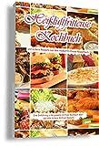 Heißluftfritteuse Kochbuch und leckere Heißluftfritteuse Rezepte aus dem Heißluftfritteuse Rezeptbuch Eine Einführung in die gesamte Airfryer Kochbuch Welt und leckere Airfryer Rezepte