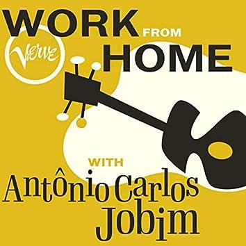 Work From Home with Antônio Carlos Jobim
