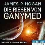 Die Riesen von Ganymed (Riesen-Trilogie 2)