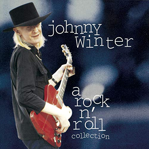 JOHNNY WINTER: A ROCK N' ROLL COLLECTION