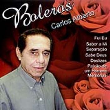 Carlos Alberto - Boleros