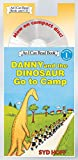 Danny and the Dinosaur Go to Camp Book and CD (I Can Read Level 1)