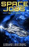 Space Jobs - Buch 3 » Legacy: Space Opera und Weltraumabenteuer
