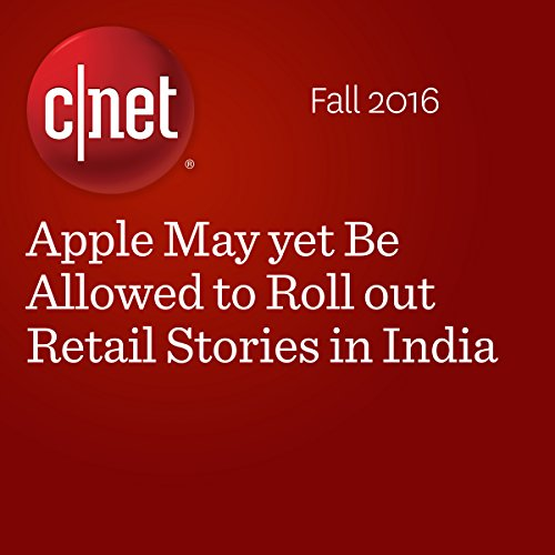 Apple May yet Be Allowed to Roll out Retail Stories in India cover art