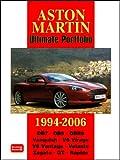 Aston Martin Ultimate Portfolio 1994-2006: A Collection of Articles Covering Models DB7, DB9, DBR9, Vanquish, V8 Virage and V8 Vantage.