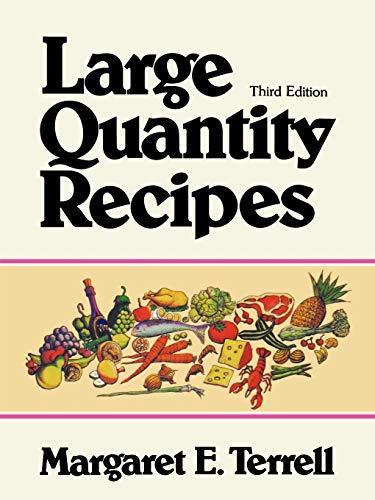 Large Quantity Recipes, Fourth Edition