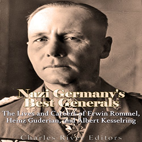 Nazi Germany's Best Generals audiobook cover art