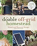 The Doable Off-Grid Homestead: Cultivating a...
