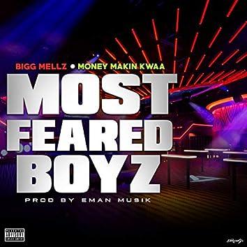 Most Feared Boyz (feat. MoneyMakin Kwaa)