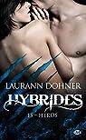 Hybrides, tome 15 : Héros par Dohner