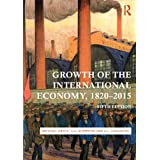 Growth of the International Economy, 1820-2015 (English Edition)