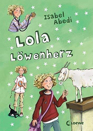 Lola Löwenherz von Abedi. Isabel (2007) Gebundene Ausgabe