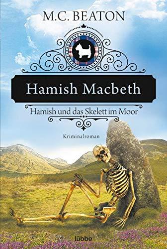 Hamish Macbeth und das Skelett im Moor [German] 3404176081 Book Cover