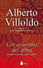 LOS ACUERDOS DEL ALMA (Spanish Edition)