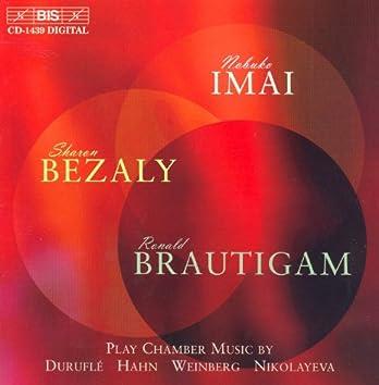 Durufle / Hahn / Weinberg / Nikolayeva: Chamber Music