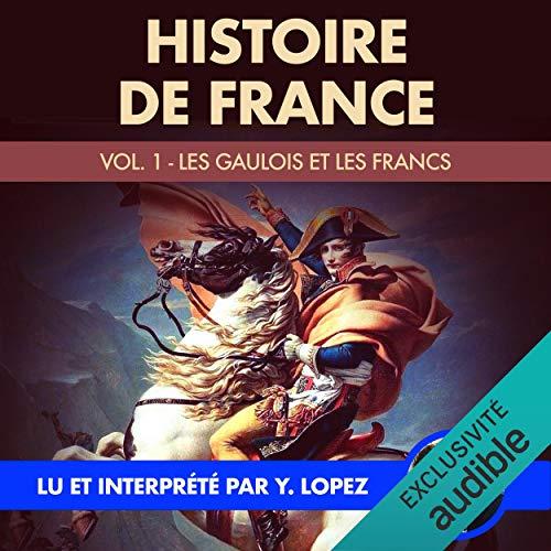 Les Gaulois et les Francs audiobook cover art