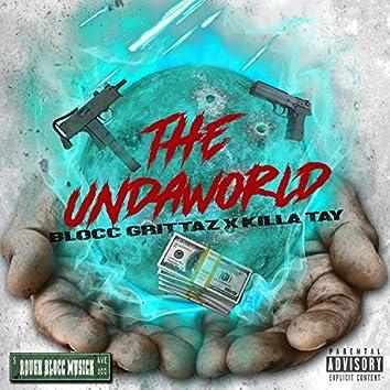 The Undaworld (feat. Killa Tay)