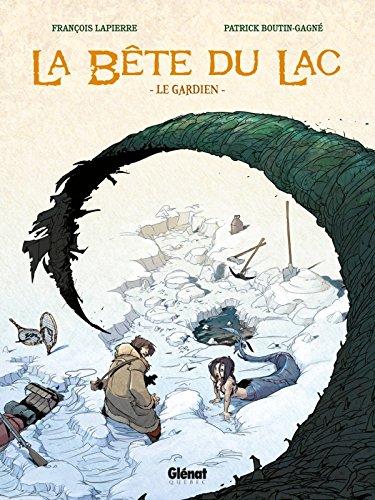 La Bête du lac - Tome 01: Le gardien