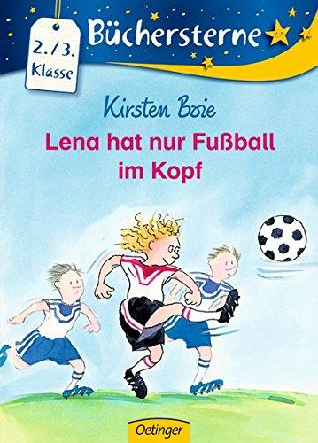 Lena hat nur Fußball im Kopf (Büchersterne)