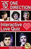 One Direction: 1D Interactive Love Quiz (Interactive Quiz Books, Trivia Games & Puzzles all with Automatic Scoring) (English Edition)