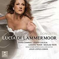 Donizetti: Lucia di Lamermoor by Diana Damrau